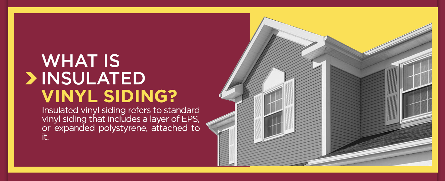 What Is Insulated Vinyl Siding?
