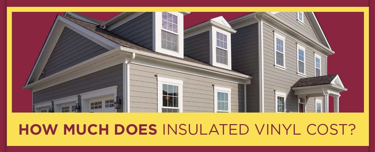 How Much Does Insulated Vinyl Siding Cost